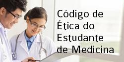 Código de Ética do estudante de Medicina